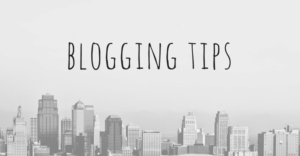 Amazing Worth-to-Try Blogging Tips in 2019